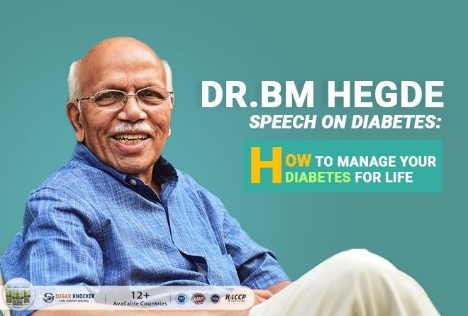 BM Hegde Speech on Diabetes: How to Manage Your Diabetes for Life