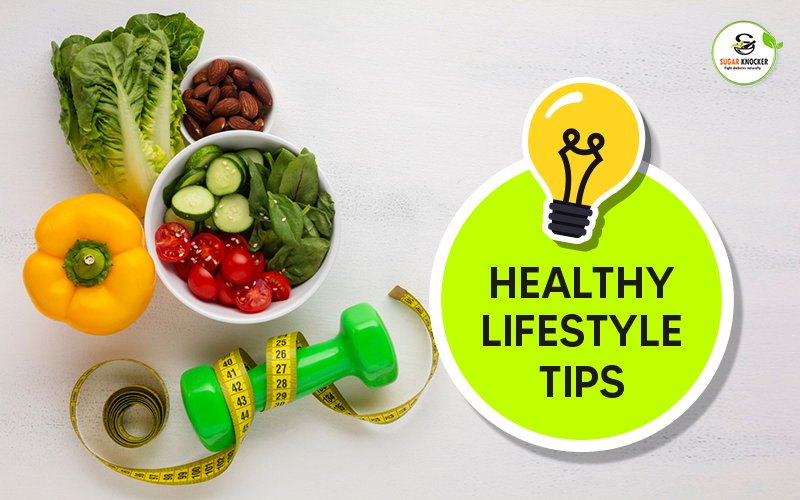 Healthy Lifestyle Tips for diabetes