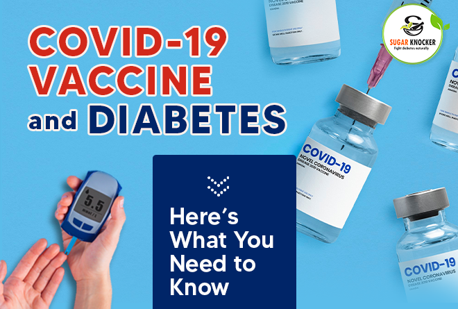 Covid-19 Vaccine and Diabetes: Here's What You Need to Know